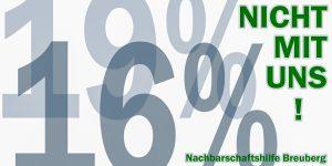 16% Mehrwertsteuer nicht mit uns.